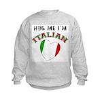 I'm Italian Kids Sweatshirt