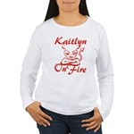 Kaitlyn On Fire Women's Long Sleeve T-Shirt