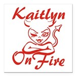 Kaitlyn On Fire Square Car Magnet 3