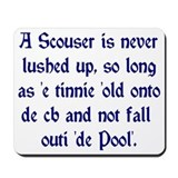 Scouser Lushed up Blue Mousepad