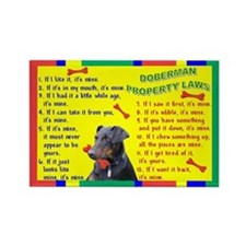Doberman Pinscher Property Laws 1 Rectangle Magnet