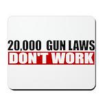 20,000 Gun Laws Mousepad
