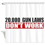 20,000 Gun Laws Shower Curtain