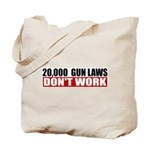 20,000 Gun Laws Tote Bag