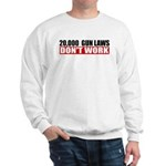 20,000 Gun Laws Sweatshirt