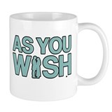 As You Wish Princess Bride Small Mugs