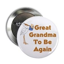 "Stork Great Grandma To Be Again 2.25"" Button"