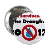 "I Survived The Drought 2012 2.25"" Button"