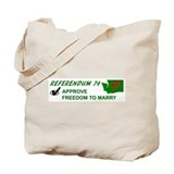 Approve Referendum 74 Tote Bag