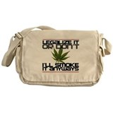 Legalize It Or Dont Messenger Bag