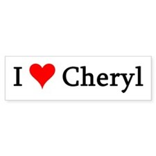 I Love Cheryl Bumper Bumper Sticker