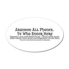 Abandon All Phones Ye Who Enter Here 20x12 Oval Wa