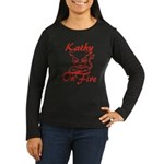 Kathy On Fire Women's Long Sleeve Dark T-Shirt