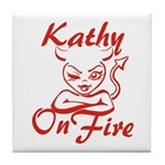 Kathy On Fire Tile Coaster