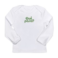 Que Long Sleeve Infant T-Shirt