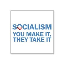 "Socialism Square Sticker 3"" x 3"""