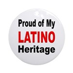 Proud Latino Heritage Ornament (Round)