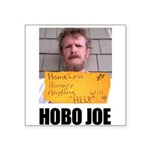 Hobo Joe Square Sticker 3