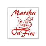 Marsha On Fire Square Sticker 3
