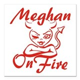 "Meghan On Fire Square Car Magnet 3"" x 3"""