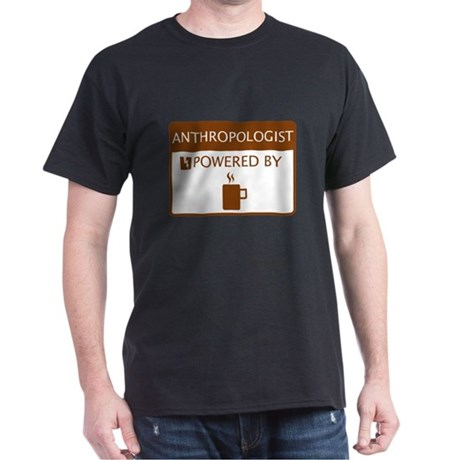 Anthropologist Powered by Coffee Dark T-Shirt