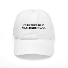 Rather: HEALDSBURG Baseball Cap