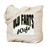Ols Fart's Wife Tote Bag