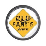 Ols Fart's Wife Wall Clock