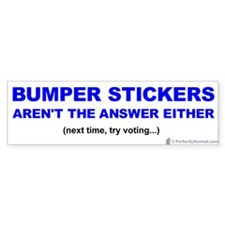 Bumper Stickers Aren't the Answer
