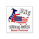 """""""Screwing America"""" Sticker"""