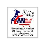 """DNC: Jackasses"" Square Sticker 3"""