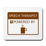 Speech Therapist Powered by Coffee Mousepad