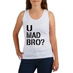 U Mad Bro Shirt Women's Tank Top