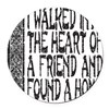 HEART OF A FRIEND Round Car Magnet