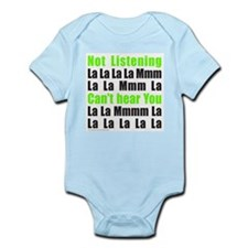NOT LISTENING Infant Bodysuit