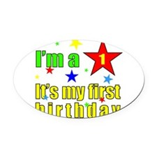 FIRST BIRTHDAY Oval Car Magnet