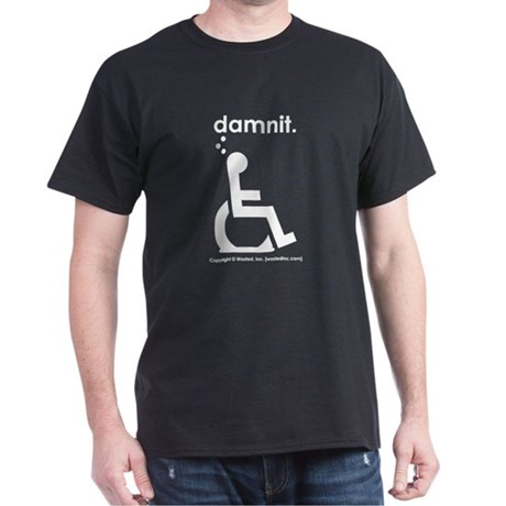 damnit.wheelchair Black/White T-Shirt
