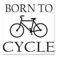 "BORN TO CYCLE Square Car Magnet 3"" x 3"""