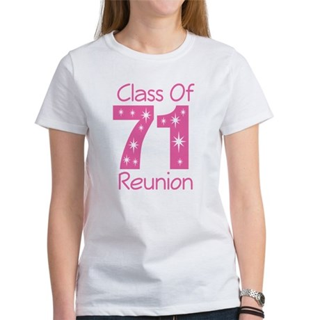 Class of 1971 Reunion Women's T-Shirt