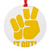 peaceitout10.png Ornament