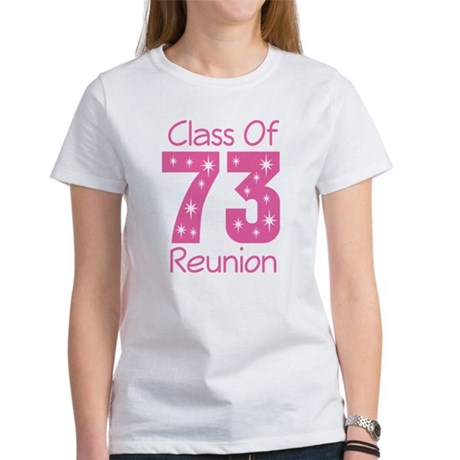 Class of 1973 Reunion Women's T-Shirt