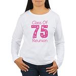 Class of 1975 Reunion Women's Long Sleeve T-Shirt