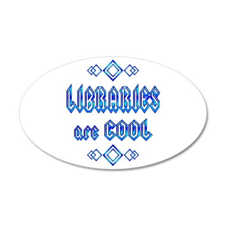 Libraries are Cool 20x12 Oval Wall Decal