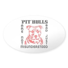PIT BULLS ARE NOT BAD Decal