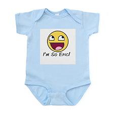 Epicface : I'm so Epic! Infant Bodysuit