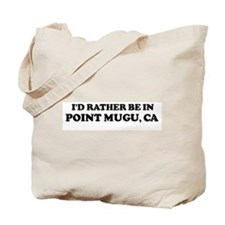 Rather: POINT MUGU Tote Bag