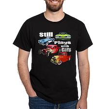 StillPlaysCars-tee blk T-Shirt