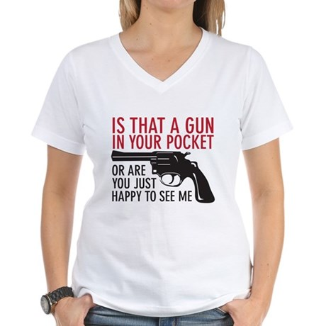 gun in your pocket Women's V-Neck T-Shirt