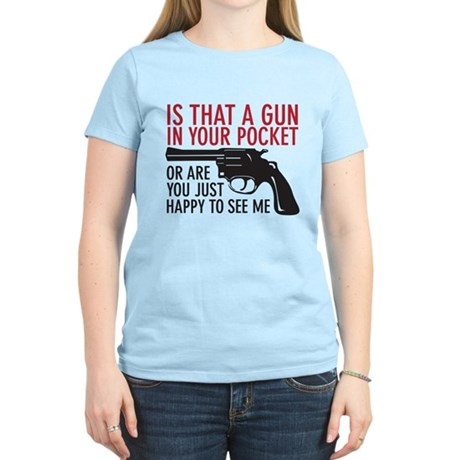 gun in your pocket Women's Light T-Shirt