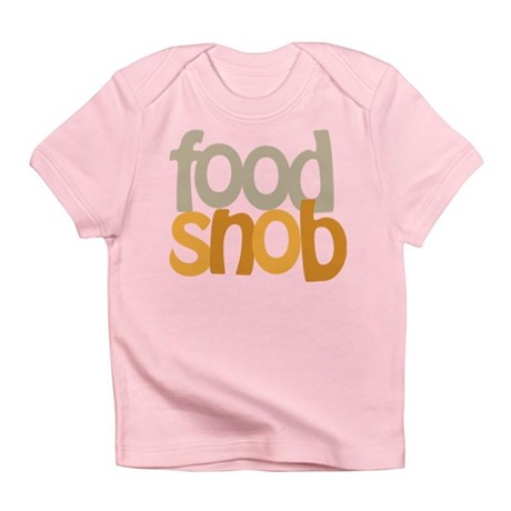 Food Snob Infant T-Shirt